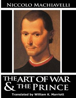 The Art of War & The Prince - Machiavelli, Niccolo