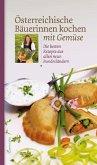 Österreichische Bäuerinnen kochen mit Gemüse