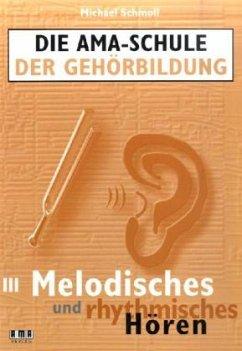 Melodisches und rhythmisches Hören, m. 2-Audio-CDs