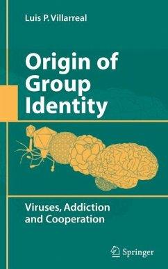 Origin of Group Identity - Villarreal, Luis P.