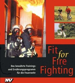Fit for Fire Fighting