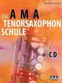 Die AMA-Tenorsaxophonschule, m. Audio-CD