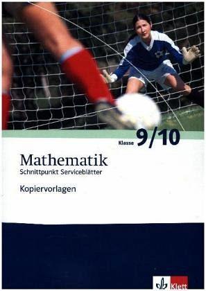 Mathematik Kopiervorlagen. Klasse 9/10