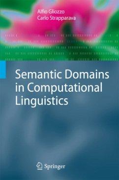 Semantic Domains in Computational Linguistics - Gliozzo, Alfio; Strapparava, Carlo