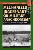 Mechanized Juggernaut or Military Anachronism?: Horses and the German Army of World War II