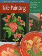 Tole Painting: Tips, Tools, an …