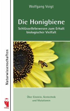 Die Honigbiene - Schlüssellebewesen zum Erhalt biologischer Vielfalt