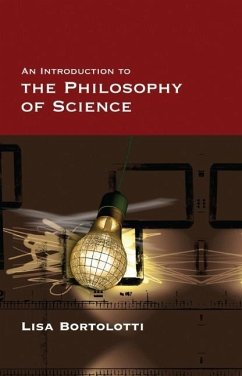 An Introduction to the Philosophy of Science - Bortolotti, Lisa