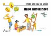 Hallo Tamukinder / Musik und Tanz für Kinder, Neuausgabe