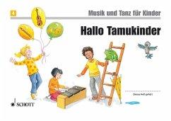 Hallo Tamukinder / Musik und Tanz für Kinder, N...