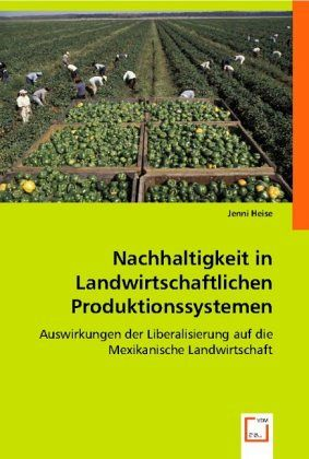 nachhaltigkeit in landwirtschaftlichen produktionssystemen. Black Bedroom Furniture Sets. Home Design Ideas