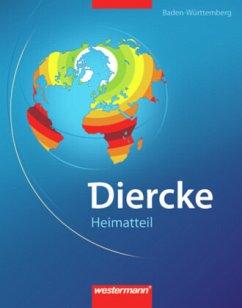 Diercke Weltatlas. Heimatteil Baden-Württemberg. Ausgabe 2008
