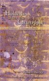 Hölderlin after the Catastrophe - Heidegger -- Adorno -- Brecht