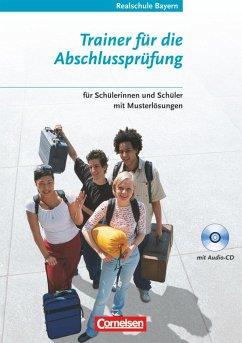 Réalités 4. Trainer für die Abschlussprüfung - Realschule Bayern