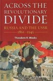 Across the Revolutionary Divide: Russia and the Ussr, 1861-1945