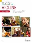 Spielbuch 1, Violinstimme u. Klavierpartitur / Die fröhliche Violine