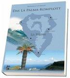Das La Palma-Komplott