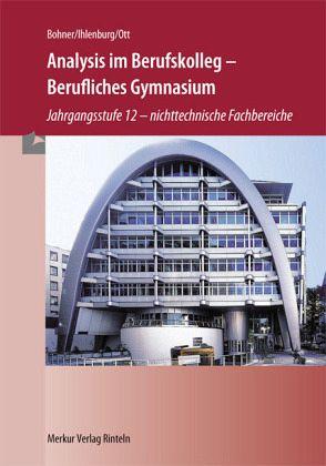 analysis im berufskolleg berufliches gymnasium nordrhein westfalen von kurt bohner peter. Black Bedroom Furniture Sets. Home Design Ideas
