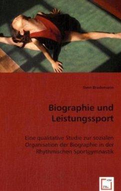 Biographie und Leistungssport - Brademann, Sven