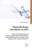 Physically Based Simulation on GPU
