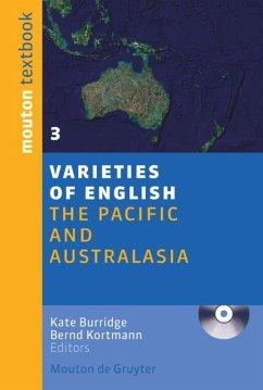 The Pacific and Australasia - Burridge, Kate / Kortmann, Bernd (eds.)