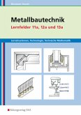 Metallbautechnik Lernsituationen, Technologie, Technische Mathematik