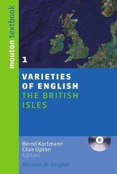 The British Isles - Kortmann, Bernd / Upton, Clive (eds.)