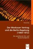Der Moskauer Vertrag und die Berlin-Regelung (1969-1972)