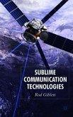 Sublime Communication Technologies