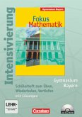 Fokus Mathematik 7. Jahrgangsstufe. Intensivierung Mathematik. Schülerheft Gymnasium Bayern