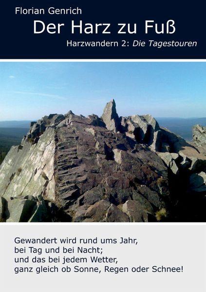 Der Harz zu Fuß - Genrich, Florian