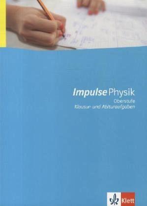 impulse physik neubearbeitung sch lermaterial mit l sungen sekundarstufe ii schulbuch. Black Bedroom Furniture Sets. Home Design Ideas