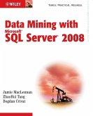 Data Mining with Microsoft SQL Server 2008