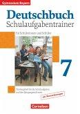 Deutschbuch 7. Jahrgangsstufe. Schulaufgabentrainer mit Lösungen. Gymnasium Bayern