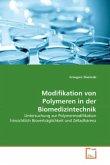 Modifikation von Polymeren in der Biomedizintechnik
