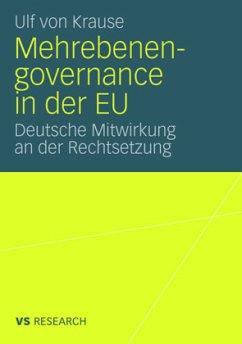 Mehrebenengovernance in der EU - von Krause, Ulf