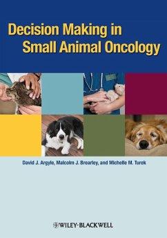 Decision Making Sm Animal Onco - Argyle, David J.; Brearley, Malcolm J.; Turek, Michelle M.