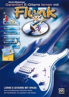 Garantiert E-Gitarre lernen mit Flunk, m. Audio-CD