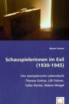 Schauspielerinnen im Exil (1930-1945)