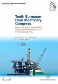 Tenth European Fluid Machinery Congress: Advances in the Optimisation, Design and Maintenance of Process Machinery