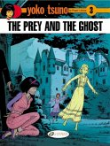 Yoko Tsuno Vol. 3: the Prey and the Ghost