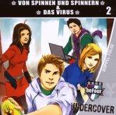 Von Spinnen und Spinnern / Das Virus, 1 Audio-CD / beFour Undercover, Audio-CDs 2