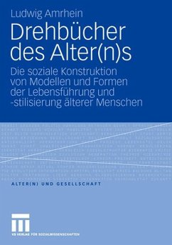 Drehbücher des Alter(n)s - Amrhein, Ludwig