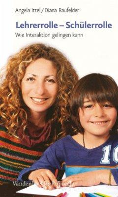 Lehrerrolle - Schülerrolle - Ittel, Angela; Raufelder, Diana