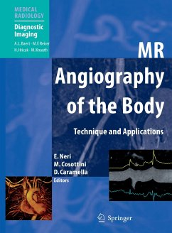 MR Angiography of the Body - Neri, Emanuele / Cosottini, Mirco / Caramella, Davide (Volume editor). Foreword by Baert, Albert L.