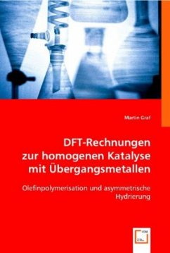 DFT-Rechnungen zur homogenen Katalyse mit Übergangsmetallen