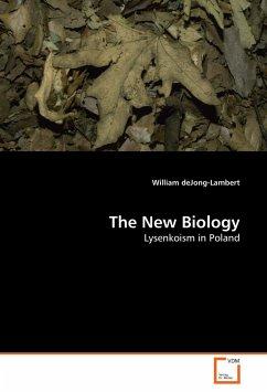 The New Biology - Jong-Lambert, William de