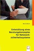 Entwicklung eines Beratungskonzeptes für Netzwerksicherheitssysteme