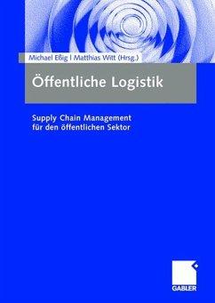 Öffentliche Logistik - Eßig, Michael / Witt, Matthias (Hrsg.)