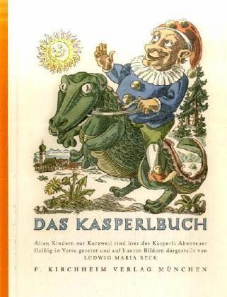 Das Kasperlbuch - Beck, Ludwig M.